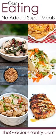Clean Eating No Added Sugar Meal Ideas.  #cleaneating #eatclean #cleaneatingrecipes #noaddedsugar #noaddedsugarrecipes
