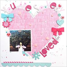#papercrafting #scrapbook #layout.  Bella Blvd So Loved Layout by Heather Leopard.