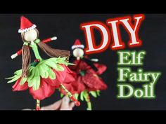 DIY Doll Making - Christmas Decor Elf Doll by Emilie Lefler- YouTube-video 11:17minDIY doll making for the holidays. Hope you enjoy this Christmas decoration of an Elf fairy doll.