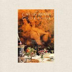 Cafe Des Artistes Restaurant Cookbook