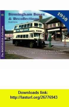 Birmingham Buses (Recollections) (9781857943252) David Harvey , ISBN-10: 1857943252  , ISBN-13: 978-1857943252 ,  , tutorials , pdf , ebook , torrent , downloads , rapidshare , filesonic , hotfile , megaupload , fileserve
