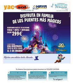 promoción de ultima hora ¿ quieres disfrutar de puentes mágicos en Disneyland Paris por solo 299,00? pues entra en nuestra web www.yacsol.com , aprovéchate y disfruta con tu familia !!!