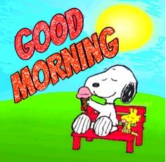 Good Morning Snoopy, Good Morning Good Night, Good Morning Wishes, Good Morning Quotes, Snoopy Wallpaper, Snoopy Quotes, Charlie Brown And Snoopy, Snoopy And Woodstock, Peanuts Snoopy