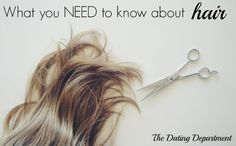 What you NEED to know about hair | The Dating Department