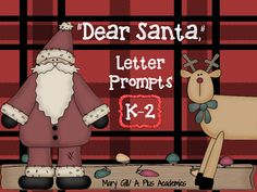 "Dear Santa Letter Prompts K-4 from APlusAcademics on TeachersNotebook.com -  (9 pages)  - Students will enjoy writing a ""Dear Santa"" letter.    There are 8 ""Dear Santa"" prompt pages.    Enjoy and Make It A Great Day! Happy Holidays"