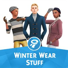 WINTER WEAR STUFF PACK - A FANMADE PACK BY WYATTSSIMS  4 Accessories (for Males & Females) 1 Pair of Male Pants 12 Male Outfits 5 Female Outfits All items are Base Game Compatible!  [#ts4_adult_fullbody]  [#ts4_adult_hat]  [#ts4_adult_acc]