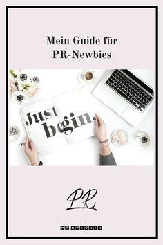 Mein Guide für PR Newbies - so startest du in die PR! Affiliate Marketing, E-mail Marketing, Content Marketing, Influencer Marketing, Public Relations, Challenges, Social Media, Writing, Challenge Accepted