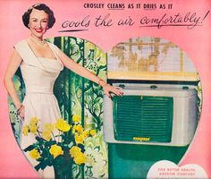 summer air conditioner Ad-Crosley Air Conditioner 1953 Set your heart on the revolutionary 1953 Crosley Room Air Conditioner