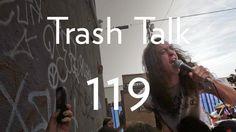 SURFREAK: TrashTalk - 119