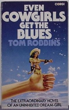 """All a person can do in this life is gather about him his integrity, his imagination, and his individuality – and with these ever with him, out front and in sharp focus, leap into the dance of experience.""  ― Tom Robbins, Even Cowgirls Get the Blues"
