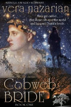 Check Out This Featured #Fantasy Book -  Cobweb Bride (Cobweb Bride Trilogy Book 1) by Vera Nazarian    #FairyTales #Greek #Roman    http://shrs.it/1cpiw