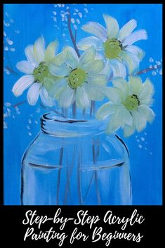 Daisies in a Glass Jar Painting Tutorial | Step by Step Acrylic Painting for Beginners