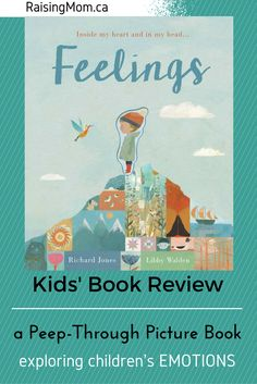 Feelings : Inside My Heart and in My Head | Kids book review | children | emotions | anger | sadness | raisingmom.ca | picture book | peep through | feelings | lonely |