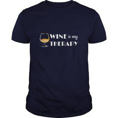 Wine Is My Therapy Great Gift For Any Drinks Lover Wine - Hot Trend T-shirts