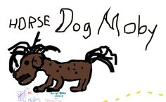 Horse Dog Moby