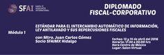 """""""MÓDULO I ESTÁNDAR PARA EL INTERCAMBIO AUTOMÁTICO DE INFORMACIÓN, LEY ANTILAVADO Y SUS REPERCUSIONES FISCALES""""  #FB #CPTWITTER"""