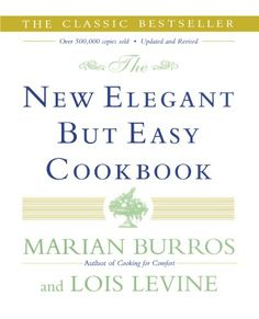 The New Elegant But Easy Cookbook by Marian Burros http://www.amazon.com/dp/0684853094/ref=cm_sw_r_pi_dp_frx7tb1DNEGMS