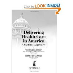delivering health care in america delivering health care in america a systems approach