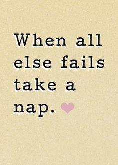 Naps fix everything.