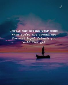 People who defend your name when you're not around are the most loyal friends you could ever have. Loyal Friend Quotes, Loyal Friends, True Friends, Quote Friends, Besties Quotes, Quotes And Notes, Words Quotes, Qoutes, Backstabbers Quotes