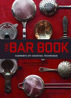 #book  The Bar Book Elements of Cocktail Technique