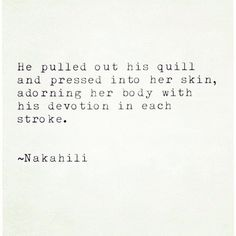 His Quill #poem #prose #quote #poetry