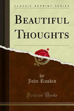 Prezzi e Sconti: #Beautiful thoughts edito da Forgotten books  ad Euro 8.85 in #Ebook #Self helprelationships