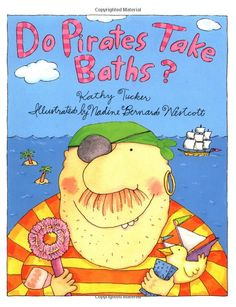 """Cute book for a pirate theme. Questions about pirates are answered such as """"Do pirates have pets?"""" """"Do pirates work hard?"""" and of course """"Do pirates take baths?"""""""