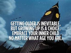 21 Invaluable Life Lessons We Learned From Disney Movies. I totally agree that we should always embrace our inner child, it is in all of us.