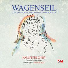 Wagenseil - Concerto For Violoncello In A Major Wv 330