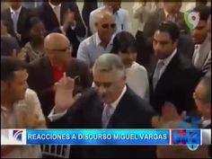 Distintas Reacciones Tras El Discurso De Miguel Vargas #Video