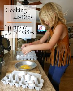 Cooking with kids is a great learning experience. Use these 10 tips and activities to make cooking with kids a wonderful experience.