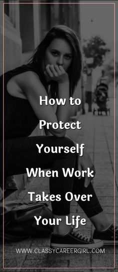 There are very few true 9-5 jobs. http://www.classycareergirl.com/2016/08/protect-yourself-work-life/