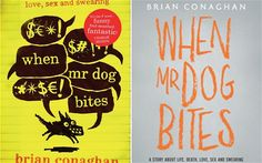 Bloomsbury's When Mr Dog Bites has different covers for the YA list and adult list Charlie Higson, Childrens Books, Novels, Funny, Dogs, Children's Books, Children Books, Kid Books, Pet Dogs