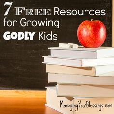 7 Free Resources for Growing Godly Kids :: Megan shares seven FREE tried and true faith-filled resources to help parents intentionally raise Godly children. :: ManagingYourBlessings.com