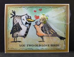 *IC499 Two Old Love Birds by hobbydujour - Cards and Paper Crafts at Splitcoaststampers