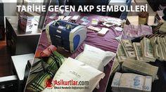 Tarihe geçen AKP sembolleri