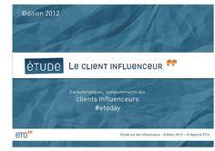 etude-le-client-influenceur by ETO via Slideshare