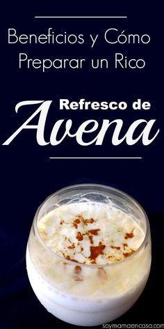 Cómo preparar un #saludable y rico refresco de #avena #receta