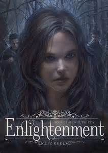 Title: Enlightenment Author: Liz Keel Genre: YA Fantasy After losing everything, all seventeen-year-old Thea wanted was to be a normal teenager. Instead, she was attacked by a mysterious creature she thought only existed in fairy tales. Now thrown into the unknown realm of Faey, Thea is forced to determine the difference between reality and fantasy, in a world ruled by a dark elite and a society wracked by intolerance and prejudice.