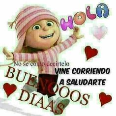 Happy Morning Quotes, Good Day Quotes, Morning Thoughts, Morning Messages, Betty Boop, Hello In Spanish, Spanish Greetings, Good Morning Good Night, Christmas Nativity