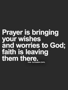 Prayer and Faith...