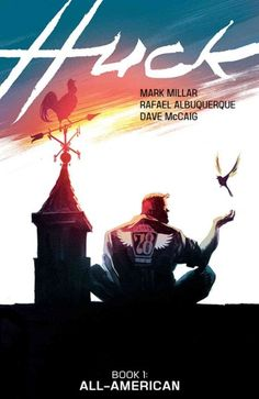 Huck, v. 1: All-American by Mark Millar, Rafael, Albuquerque, Dave McCaig (Grades 9 & up). In a quiet seaside town, a gas station clerk named Huck secretly uses his special gifts to do a good deed each day. When his story leaks, a media firestorm erupts, bringing him uninvited fame. As pieces of Huck's past begin to resurface, it's no longer clear who his friends are -- or whose lives may be in danger.