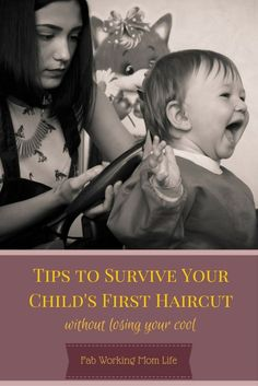 Tips to Survive Your Childs First Haircut