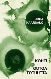 lataa / download KOHTI OUTOA TOTUUTTA epub mobi fb2 pdf – E-kirjasto