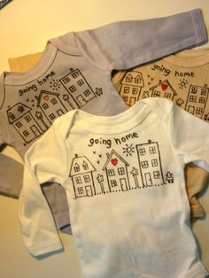 "Perfect ""Going Home"" Outfit  - baby shower present idea. $20 on etsy, but it's just a fabric paint pen drawing!!"