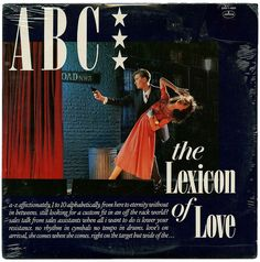 The Lexicon Of Love, ABC - Another Album That Got Alotta Play On My Turntable back in the early 80s.