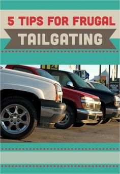 5 Tips for Frugal Tailgating