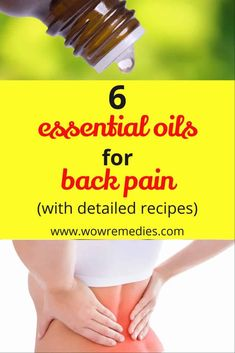 Do you suffer from backaches? Here are the best 6 essential oils for back pain with detailed recipes. Get rid of your pain fast! Essential Oils For Pain, Young Living Essential Oils, Natural Pain Relief, Back Pain Relief, Back Pain Remedies, Uti Remedies, Sciatica Pain Relief, Back Pain Exercises, Health
