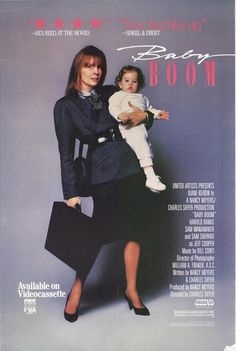 Baby Boom is a 1987 comedy film starring Diane Keaton. The film launched a subsequent television show, running from 1988 to 1989, and was nominated for two Golden Globe Awards.